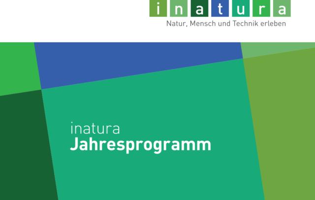 inatura Jahresprogramm (c) inatura Erlebnis Naturschau GmbH